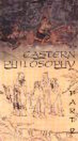Eastern Philosophy, Part 2
