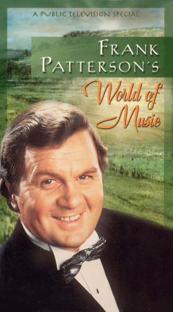 Frank Patterson's World of Music