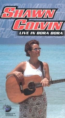 Music in High Places: Shawn Colvin - Live in Bora Bora