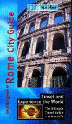 Globe Trekker: Rome City Guide