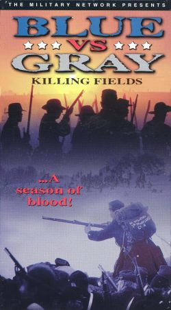 Blue vs. Gray: Killing Fields, Part 2