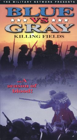 Blue vs. Gray: Killing Fields, Part 1