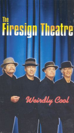 The Firesign Theater: Weirdly Cool