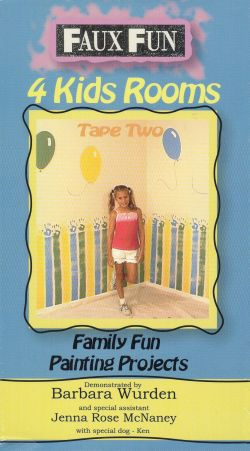 Faux Fun: Family Fun Painting Projects - For Kids' Rooms, Part 2