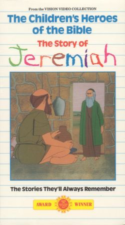 Children's Heroes of the Bible: The Story of Jeremiah (1986)