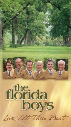The Florida Boys: Live! At Their Best