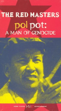 The Red Masters, Vol. 3: Pol Pot - A Man of Genocide