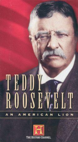 Teddy Roosevelt: An American Lion, Part 1