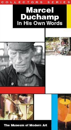 Marcel Duchamp in His Own Words