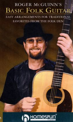 Roger McGuinn's Basic Folk Guitar: Easy Arrangements for Traditional Favorites from the Folk Den