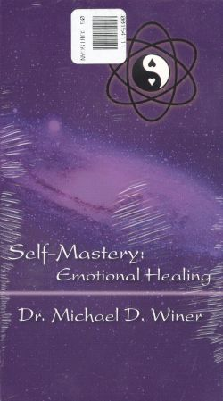 Self Mastery: Emotional Healing
