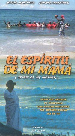 El Espiritu De Mi Mama