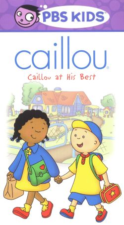 Caillou at His Best