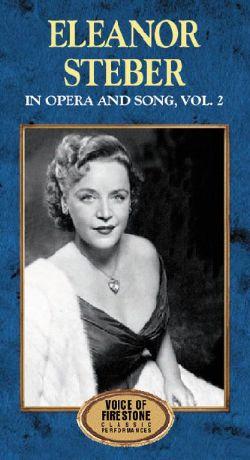 Voice of Firestone: Eleanor Steber in Opera and Song, Vol. 2