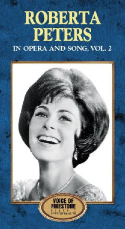Voice of Firestone: Roberta Peters in Opera and Song, Vol. 2 (1952-1959)