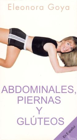 Eleonora Goya: Abdominales, Piernas y Gluteos