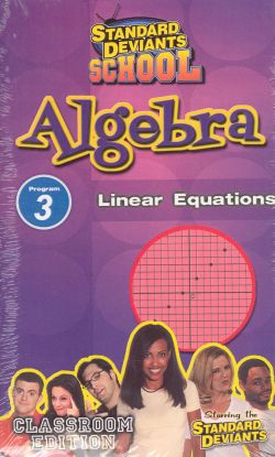 Standard Deviants School: Algebra, Program 3 - Linear Equations