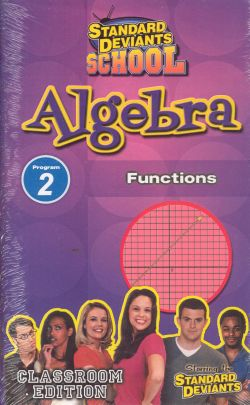 Standard Deviants School: Algebra, Program 2 - Functions