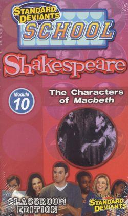 Standard Deviants School: Shakespeare, Program 10 - The Characters of Macbeth