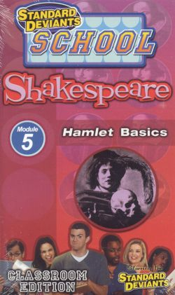Standard Deviants School: Shakespeare, Program 5 - Hamlet Basics