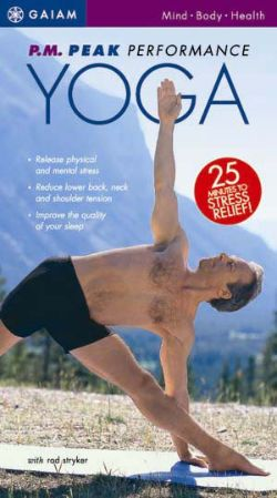 P.M. Peak Performance Yoga For Stress Relief