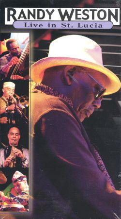 Randy Weston: Live in St. Lucia
