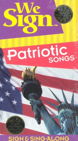 We Sign: Patriotic Songs