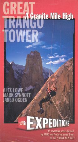 Expeditions: Great Trango Tower - A Granite Mile High