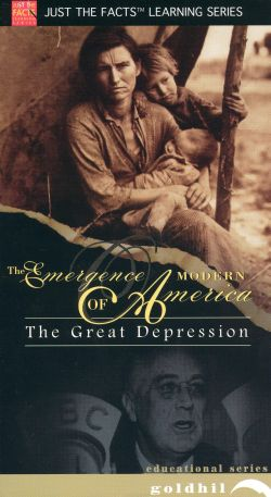 Just the Facts: The Emergence of Modern America - The Great Depression