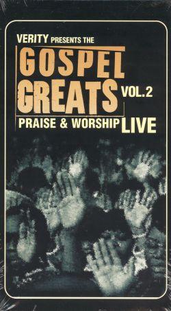 Gospel Greats: Praise & Worship Live, Vol. 2