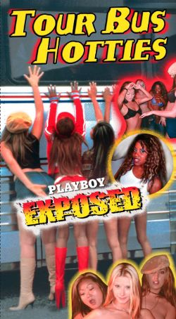 Playboy Exposed: Tour Bus Hotties