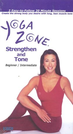 Yoga Zone: Strengthen and Tone