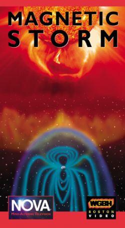 NOVA: Magnetic Storm