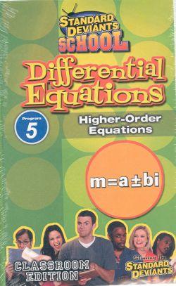 Standard Deviants School: Differential Equations, Program 5 - Higher-Order Equations