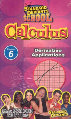 Standard Deviants School: Calculus, Program 6 - Derivative Applications