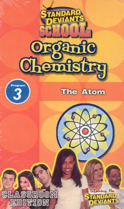 Standard Deviants School: Organic Chemistry, Program 3 - The Atom
