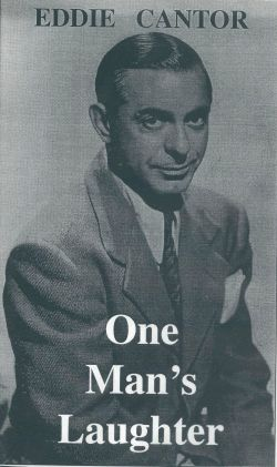 Eddie Cantor: One Man's Laughter