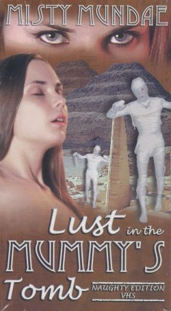 Lust in the Mummy's Tomb