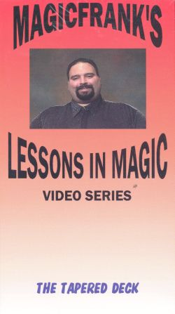 MAGICFRANK's Lessons in Magic: The Tapered Deck