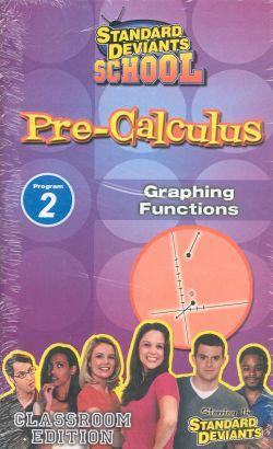Standard Deviants School: Pre-Calculus, Program 2 - Graphing Functions