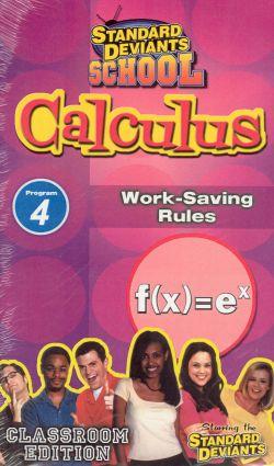Standard Deviants School: Calculus, Program 4 - Work-Saving Rules