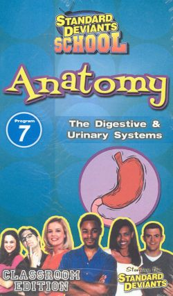 Standard Deviants School: Anatomy, Program 7 - The Digestive and Urinary Systems