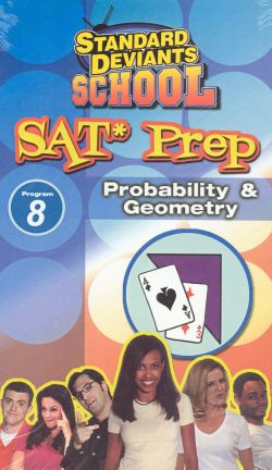 Standard Deviants School: SAT Prep, Program 8 - Probability & Geometry