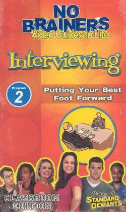 Standard Deviants School: No-Brainers on Interviewing, Program 2 - Putting Your Best Foot Forward