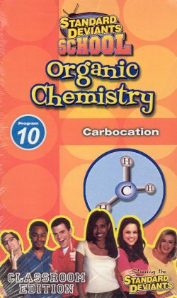 Standard Deviants School: Organic Chemistry, Program 10 - Carbocation