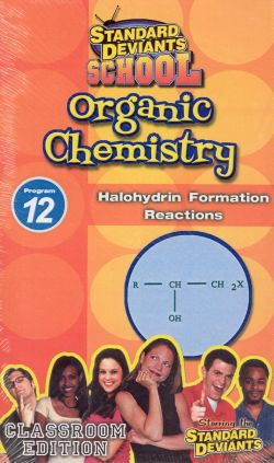 Standard Deviants School: Organic Chemistry, Program 12 - Halohydrin Formation Reactions