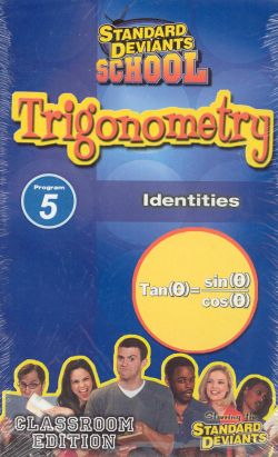 Standard Deviants School: Trigonometry, Program 5 - Identities