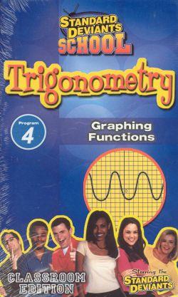 Standard Deviants School: Trigonometry, Program 4 - Graphing Functions