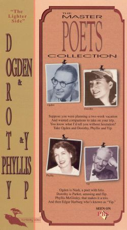 The Master Poets Collection: Ogden & Dorothy, Phyllis & Yip