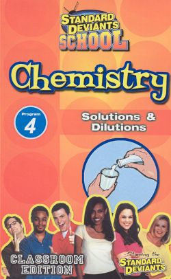 Standard Deviants School: Chemistry, Program 4